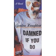 Damned If You Do - eBook