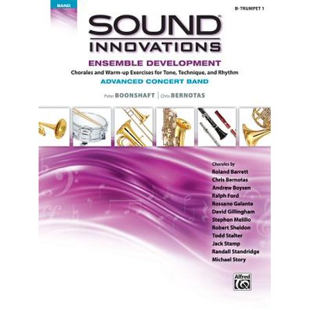 Sound Innovations for Concert Band -- Ensemble Development for Advanced Concert Band : B-Flat Trumpet 1 B-flat Trumpet Book