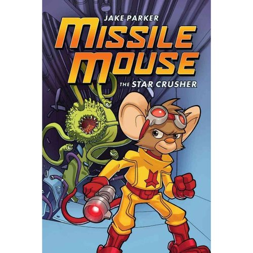 Missile Mouse : the Star Crusher: The Star Crusher