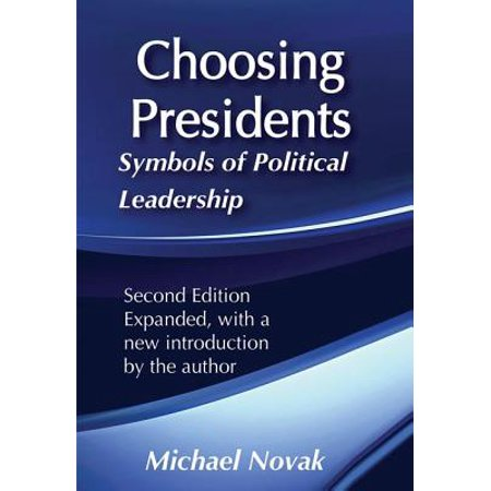 Choosing Presidents : Symbols of Political Leadership In Choosing Presidents,  Novak uses the election of an American president as a means to dissect the symbols of our national life and politics, exposing many as distorted perceptions of American realities. This work is a guide to the complexities of electoral politics and a lasting contribution to our understanding of the presidency.The author is Michael Novak.