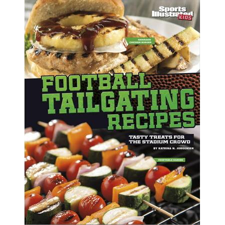 Football Tailgating Recipes : Tasty Treats for the Stadium Crowd - Football Snack Stadium