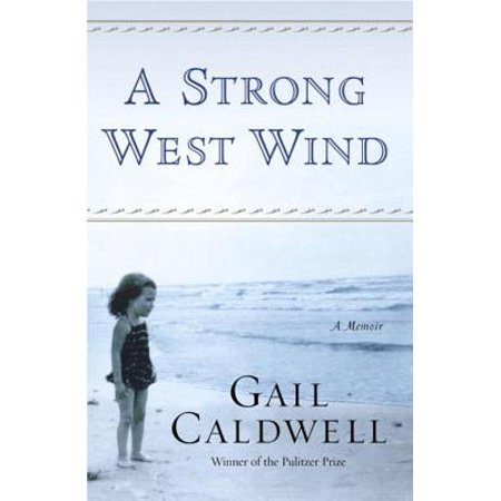 A Strong West Wind - eBook -
