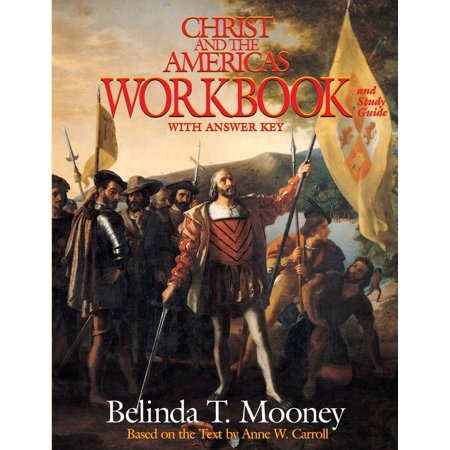 Christ and the Americas Workbook : And Study Guide (With Answer Key) (Algebra 2 Workbook Answer Key)