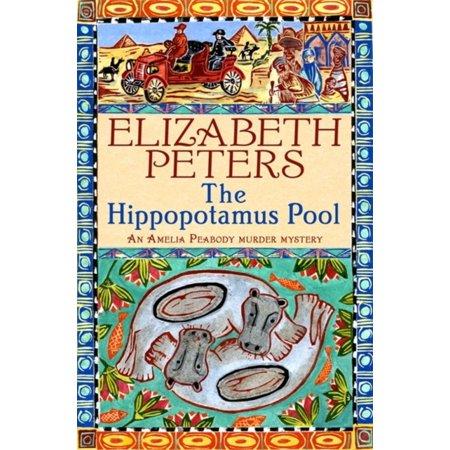 Hippopotamus Pool  Amelia Peabody   Paperback