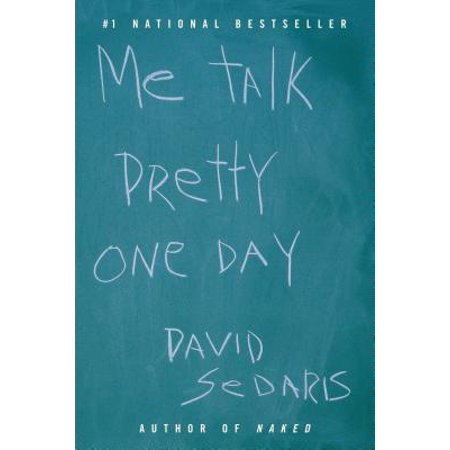 Me Talk Pretty One Day - eBook