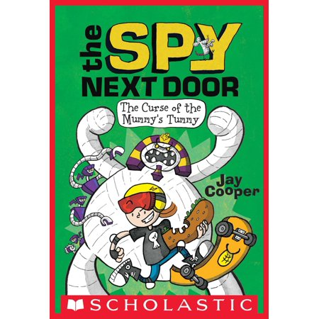 The Curse of the Mummy's Tummy (The Spy Next Door #2) - eBook ()
