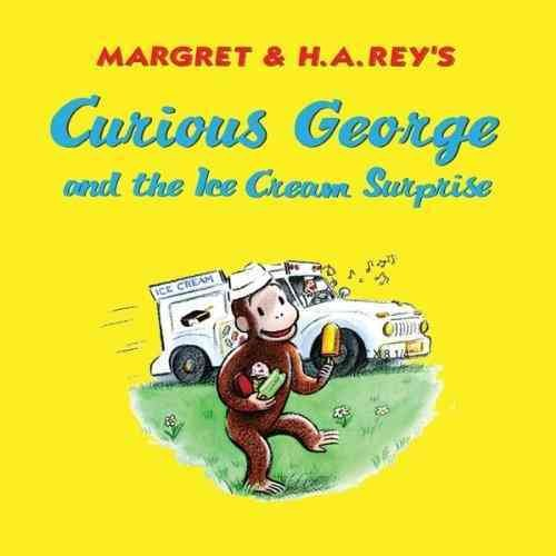 Curious George and the Ice Cream Surprise