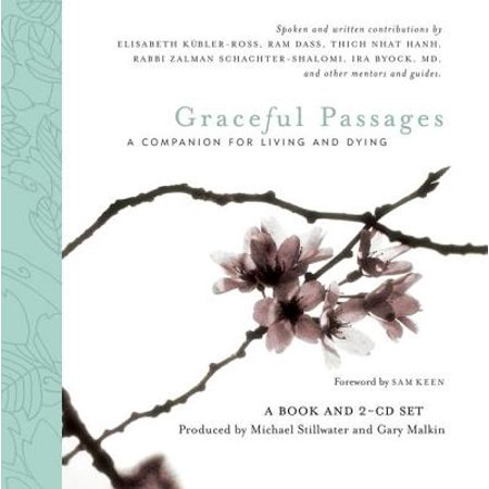 Graceful Passages : A Companion for Living and