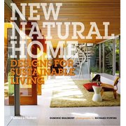New Natural Home : Designs for Sustainable Living