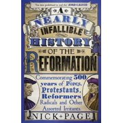 A Nearly Infallible History of the Reformation - eBook