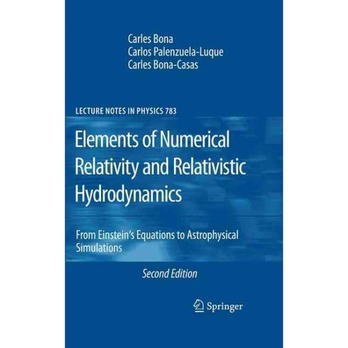 Elements of Numerical Relativity and Relativistic Hydrodynamics : From Einstein's Equations to Astrophysical Simulations