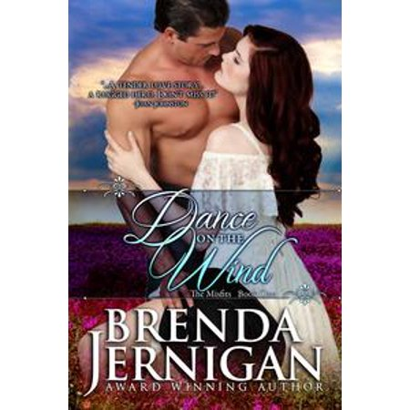 Dance on the Wind: Historical Western Romance - eBook
