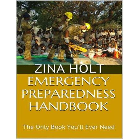 Emergency Preparedness Handbook: The Only Book You'll Ever Need - eBook (Preparedness Handbook)