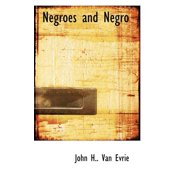 Negroes and Negro