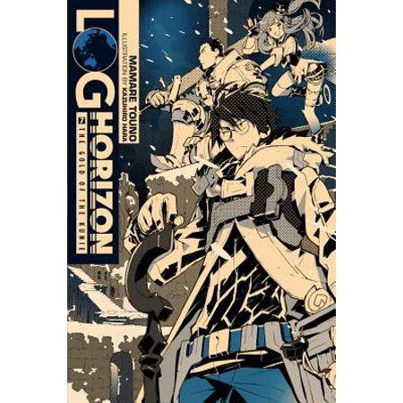 Log Horizon, Vol. 7 (light novel) : The Gold of the Kunie (Log Horizon Accessories)