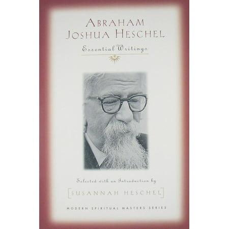 Abraham Joshua Heschel : Essential Writings