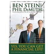 Yes, You Can Get a Financial Life! : Your Lifetime Guide to Financial Planning