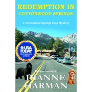 Cottonwood Springs Cozy Mystery: Redemption in Cottonwood Springs: A Cottonwood Springs Cozy Mystery (Paperback)