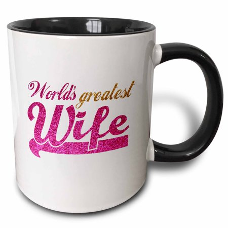 3dRose Worlds Greatest Wife - Romantic marriage or wedding anniversary gifts for her - best wife - hot pink - Two Tone Black Mug,