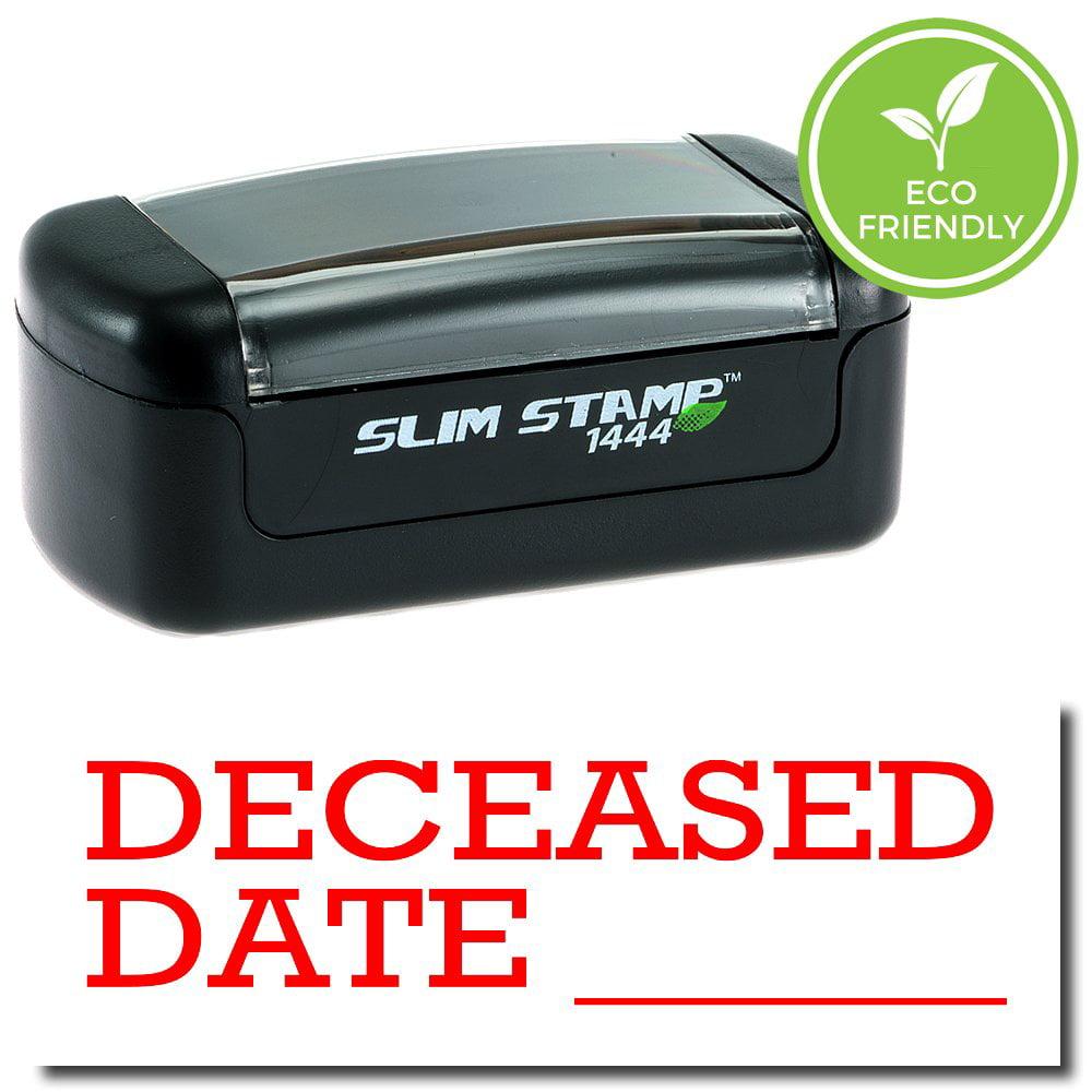 Slim Pre-Inked Deceased Date Stamp with Black Ink