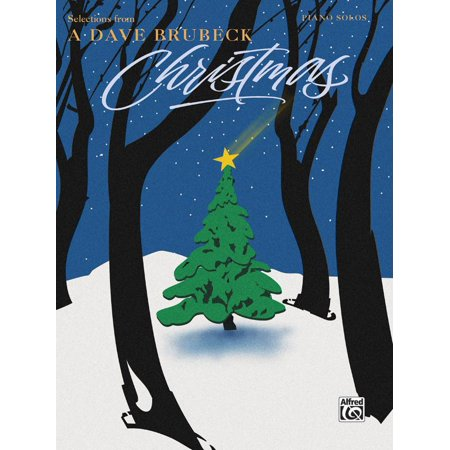 Dave Brubeck -- Selections from a Dave Brubeck Christmas : Piano Solos ()