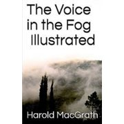 The Voice in the Fog Illustrated (Paperback)