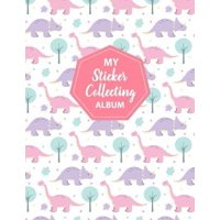 My Sticker Collecting Album: Blank Sticker Book Large Size 8.5x11 100 pages Paperback
