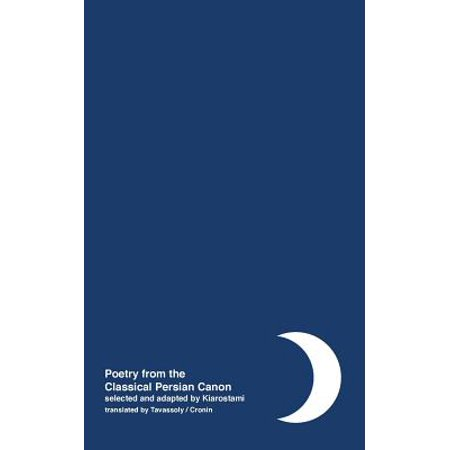Night : Poetry from the Classical Persian Canon Vol. 1 [Persian / English Dual Language]