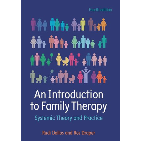 Systemic Family Therapy (An Introduction To Family Therapy: Systemic Theory And Practice - eBook)