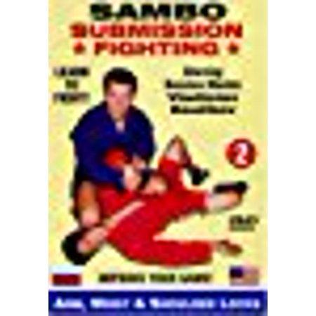 2. Sambo Submission Fighting Volume 2: Arm, Wrist and Shoulder Locks