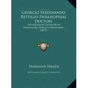 Georgio Ferdinando Rettigio Philosophiae Doctori : Antiquarum Litterarum Professori Publico Ordinario (1877)