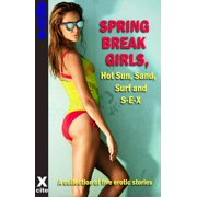 Spring Break Girls, Hot Sun, Sand, Surf and SEX - eBook