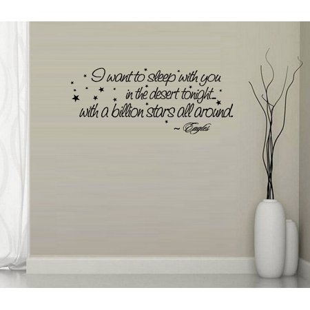 Decal ~ I want to sleep with you in the Desert tonight: Eagles , Wall Decal (Black) 13