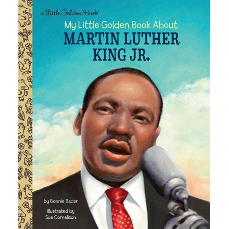 My Little Golden Book About Martin Luther King (Mahatma Gandhi Martin Luther King Jr Similarities)
