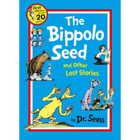 The Bippolo Seed and other lost stories (Dr Seuss) (Paperback) (Dr Seuss Book Covers)