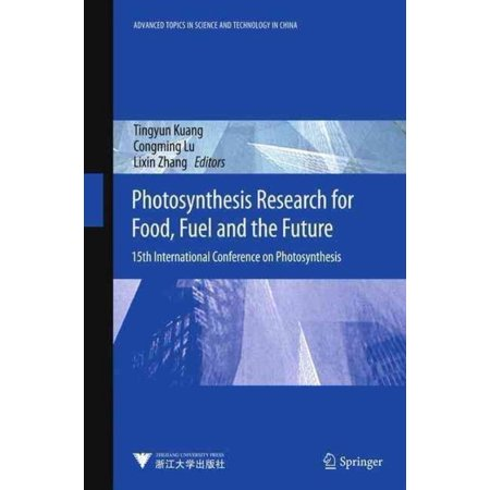 Photosynthesis Research For Food  Fuel And Future  15Th International Conference On Photosynthesis