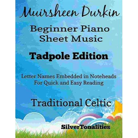 Muirsheen Durkin Beginner Piano Sheet Music Tadpole Edition - (Beginner Piano Sheet Music With Letters For Kids)