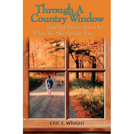 Spring Ski (Through a Country Window : Inspiring Stories from Out Where the Sky Springs)