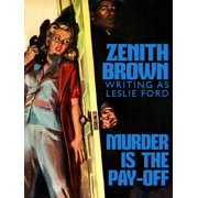Murder is the Pay-Off - eBook