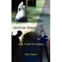 Calvin Stewart, P.I. : Dark Tunnel to Treason