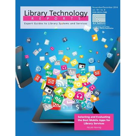 Selecting and Evaluating the Best Mobile Apps for Library (Best Mobile App Maker)
