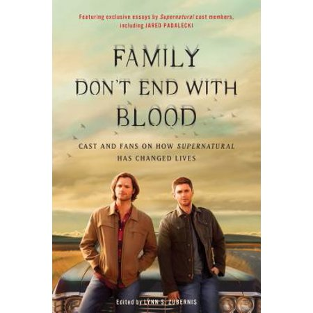 Family Don't End with Blood : Cast and Fans on How Supernatural Has Changed Lives