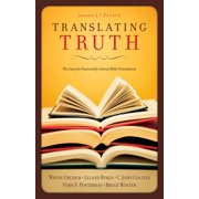 Translating Truth (Foreword by J.I. Packer) - eBook