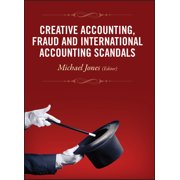 Creative Accounting, Fraud and International Accounting Scandals (Hardcover)