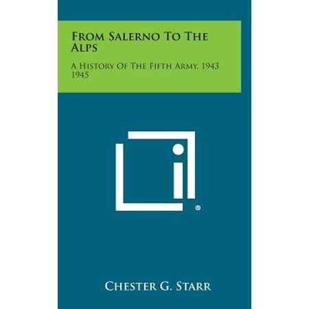 From Salerno to the Alps : A History of the Fifth Army, 1943 1945