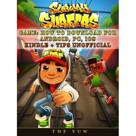 Subway Surfer Halloween Android (Subway Surfers Game: How to Download for Android, Pc, Ios, Kindle + Tips Unofficial -)