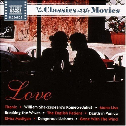 Classics At The Movies: Love / Various