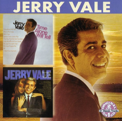 Jerry Vale - Time Alone Will Tell/This Guy's in Love with You [CD]