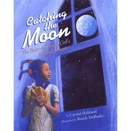 Catching the Moon : The Story of a Young Girl's Baseball Dream](Halloween Stories For Young Kids)