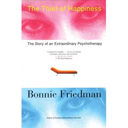 The Thief of Happiness: The Story of an Extraordinary Psychotheraphy
